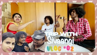 Trip with Sivaangi!! Travel Vlog with Pugazh and Sivaangi !!! Part 02