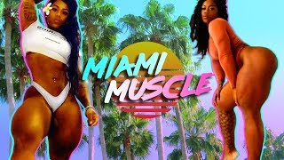 Miami's Hottest Trainer Has Super Thicc Thighs | MIAMI MUSCLE Ep.1
