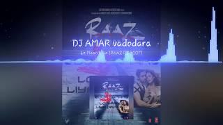 Lo Maan Liya - Raaz Reboot | DJ AMAR | T-Series | Emraan Hashmi | Kriti Kharbanda | Gaurav Arora