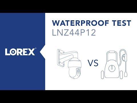 Lorex LNZ44P12 PTZ IP Camera Waterproof Test