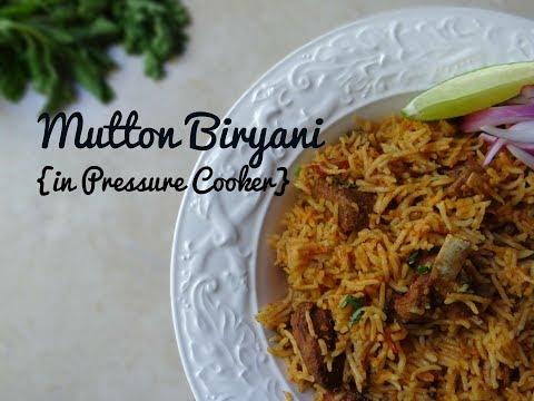 Pressure Cooker Mutton Biryani   Easy and Quick Biryani Recipe
