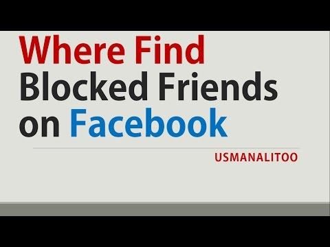 Where Find Blocked Friends on Facebook