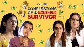 Confessions of a Month End Survivor feat. Ahsaas, Khushbu & Tithi | Girliyapa
