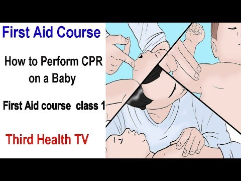 First Aid Course | How to Perform CPR on a Baby | first aid course  class 1 by third health tv.