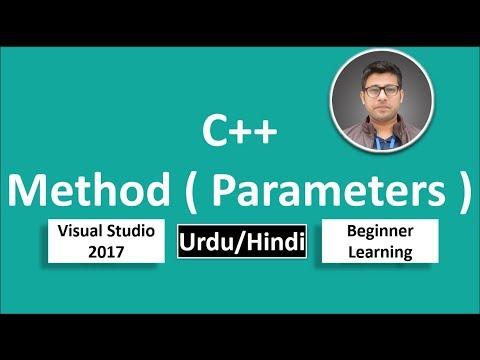 17. C++ in Urdu/Hindi Pass Method Parameters Beginners Tutorial vs 2017