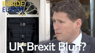No Deal: Britain's Brexit Bluff? | Inside Europe