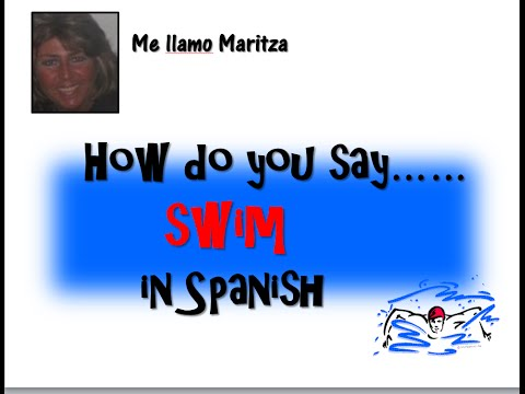 How Do You Say Swim In Spanish-Swimming