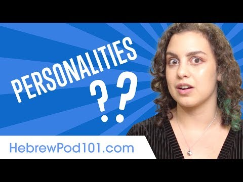 Learn the Top 10 Hebrew Adjectives that Describe Your Personality Best