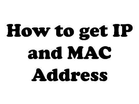 How to get IP address and MAC address on windows 8.1 or windows 10
