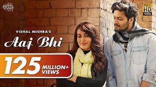 Aaj Bhi (Official Video) - Vishal Mishra   Ali Fazal, Surbhi Jyoti   VYRLOriginals