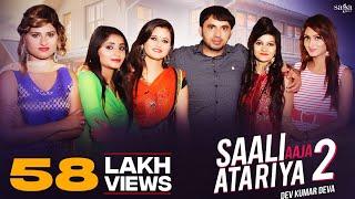 Haryanvi Songs Haryanavi 2017 | Saali Aaja Atariya 2 | Dev Kumar Deva, Anjali Raghav | Dj Dance Song