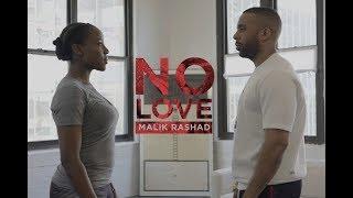 Tough Love Soundtrack: No Love (Music Video) by Malik Rashad & Shannon Grier