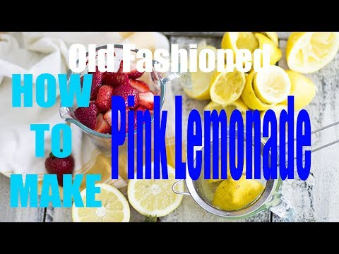 [WIKIFOOD] How to Make Old Fashioned Pink Lemonade