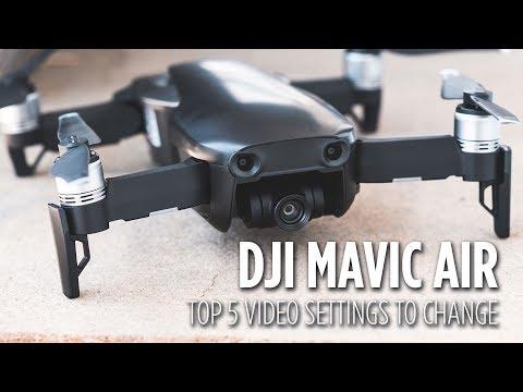 DJI Mavic Air Top 5 Video Settings to Change