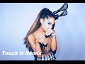 Ariana Grande - Touch It Remix (Music Video)