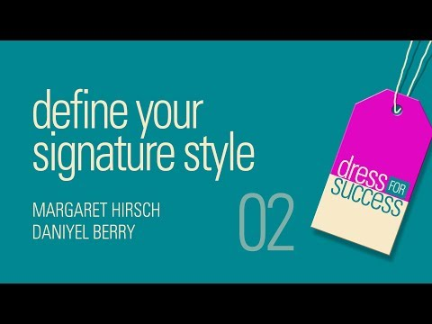 Define your signature style