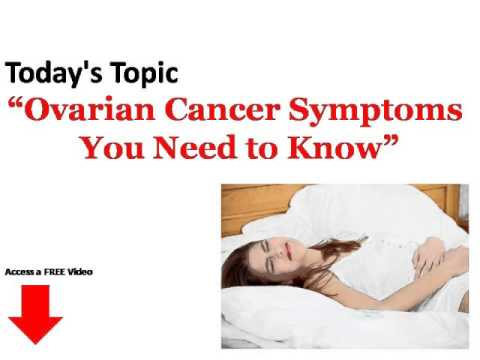 Ovarian Cancer Symptoms You Need to Know!