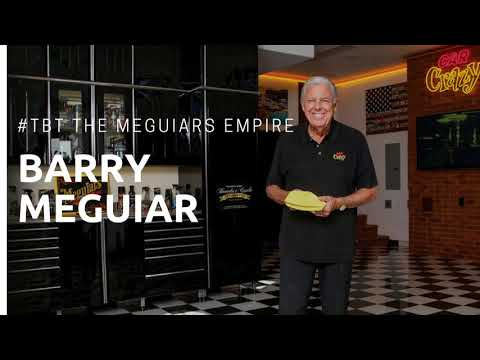#tbt: The Meguiars Empire w/ Barry Meguiar