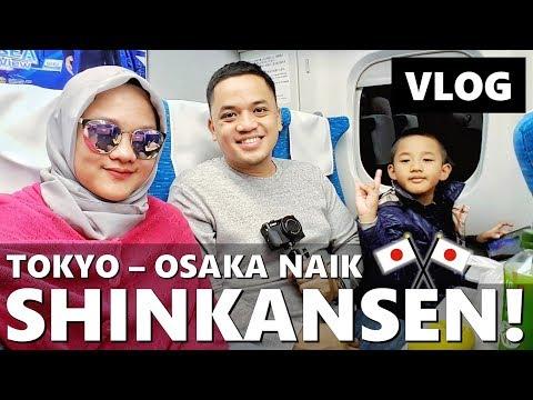 KE OSAKA NAIK SHINKANSEN!! LIHAT GUNUNG FUJI | Japan Vlog | Vlog Keluarga | Vlog Indonesia