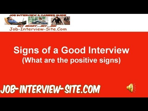 Signs of a Good Interview: Signs that the Interview Went Well