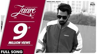 MANINDER BUTTAR : Laare (AUDIO) Jaani | B Praak | New Punjabi Song 2019 | White Hill Music