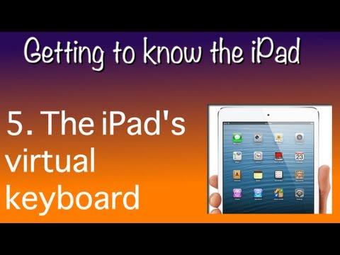 5. iPad - Using the virtual keyboard