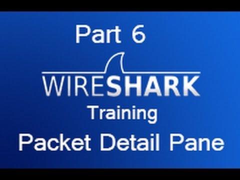 Wireshark Training - Part 6 Packet Detail Pane