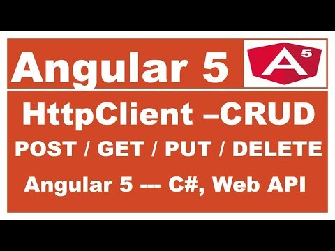 Angular 5 - C# Web API Restful Service Tutorial - POST GET PUT DELETE