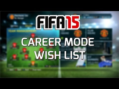 FIFA 15 Career mode - Wishlist