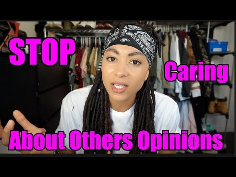 How To STOP Caring About What Others THINK!!!