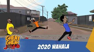 2020 WAHALA TOO MUCH (GHENGHENJOKES)
