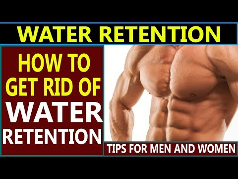 water retention causes | how to get rid of or reduce water retention in legs, hands and body