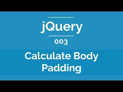 Arabic jQuery Practical Course #003 - Calculate Body Padding