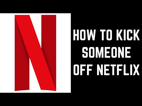 How to Kick Someone Off Netflix