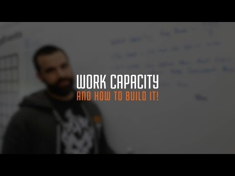 How To Increase Your Work Capacity (CrossFit & Life)