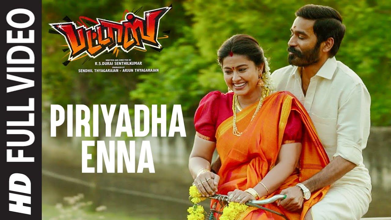 Full Video : Piriyadha Enna | Pattas | Dhanush, Sneha | Vijay Yesudas, Niranjana | Vivek - Mervin