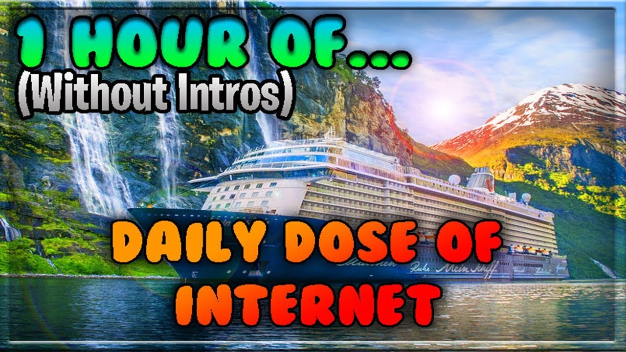 1 Hour of Daily Dose Of Internet (Without Intros)