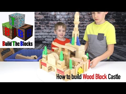 How to make a Castle with wooden building blocks / Build The Blocks