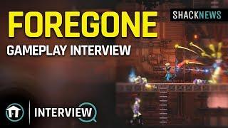 Foregone - Gameplay Interview