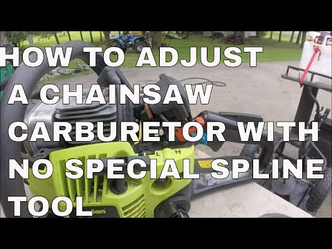 HOW TO ADJUST A CHAINSAW CARBURETOR WITH NO SPECIAL SPLINE TOOL