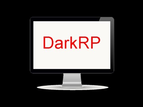 How to make your own DarkRP server
