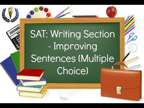 SAT: Writing Section - Improving Sentences (Multiple Choice)