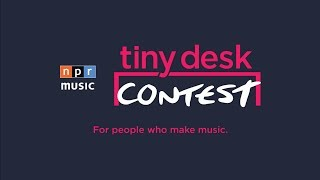 Announcing The 2018 Tiny Desk Contest