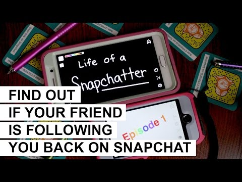 Find Out If Someone is Following You Back on Snapchat: Ep 1