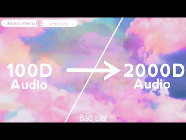 Imagine Dragons-Bad Liar(2000D Audio |Not| 100D Audio)Use HeadPhones | Share
