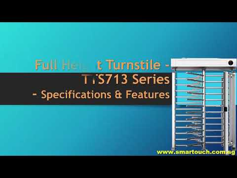 Access Control System Johor Malaysia : Full Height Turnstile TTS713 Series
