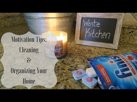 How To Get Motivated To Clean & Organize Your Home | Amy Wentz