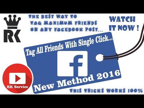 How To Tag All Facebook Friends In One Click - Latest Trick -2017