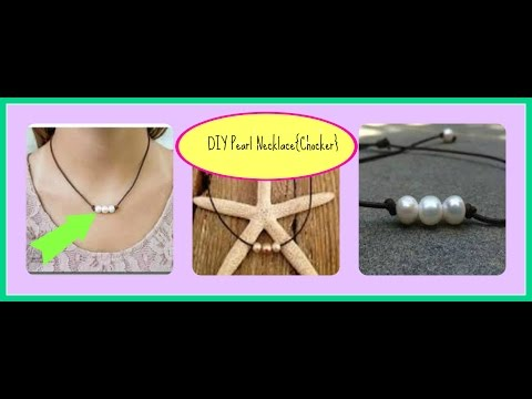 DIY Pearl Necklace/ Choker
