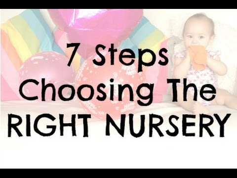 7 Steps to Choose The Right Nursery
